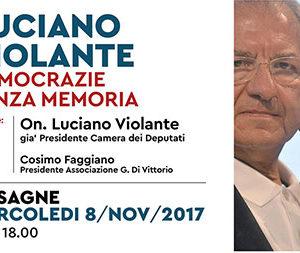 """""""Luciano Violante e il declino delle democrazie senza memoria"""" di G. Galeone"""