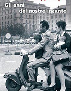 """L'Italia dei migliori anni e quella della disillusione nel romanzo di Giuseppe Lupo """"Gli anni del nostro incanto"""". Giovedì alla Di Vittorio a Mesagne"""