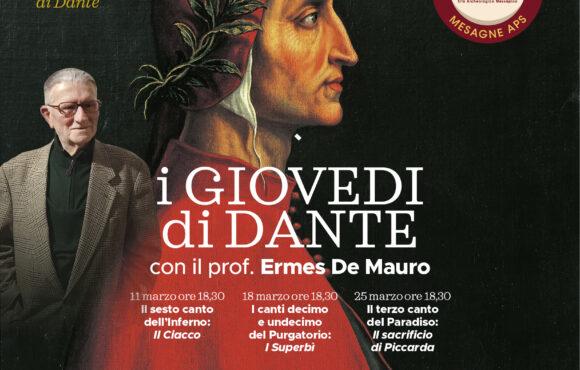 I GIOVEDI' DI DANTE  con il prof. Ermes De Mauro 11 – 18 – 25 marzo 2021  Diretta streaming