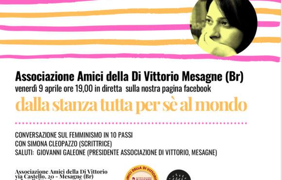 """""""DALLA STANZA TUTTA PER SE' AL MONDO"""".   Conversazioni sul femminismo con Simona Cleopazzo."""