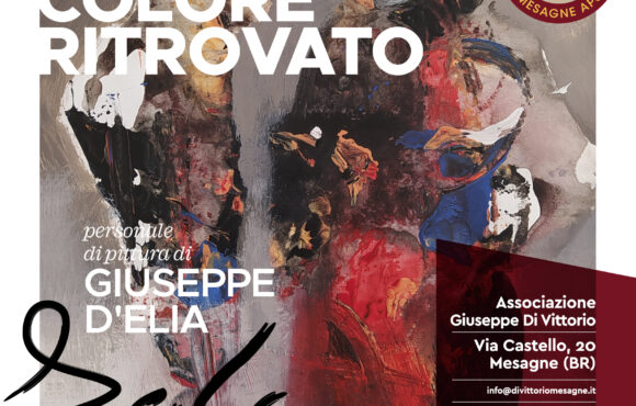 IL COLORE RITROVATO  -personale di pittura di Giuseppe D'Elia-
